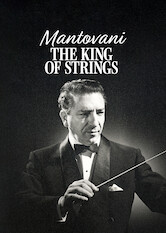 Search netflix Mantovani - The King Of Strings